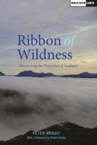 Ribbon of Wildness: Discovering The  Watershed of Scotland