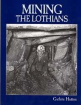 Mining the Lothians (Stenlake)