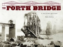 Forth Bridge: A Picture History