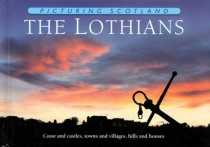Picturing Scotland: Lothians