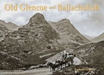 Old Glencoe and Ballachulish