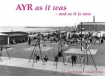 Ayr as it Was, and as it is Now (Stenlake)