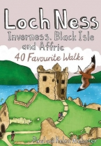 Loch Ness & Inverness: 40 Coast & Country Walks