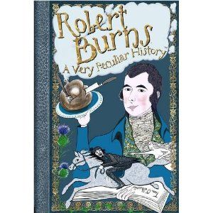 Robert Burns: A Very Peculiar History