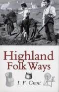 Highland Folk Ways (Jun)