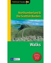 Northumberland & Scottish Borders - Pathfinder Guide