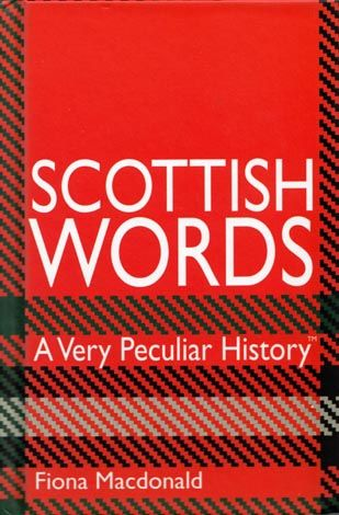 Scottish Words: A Very Peculiar History