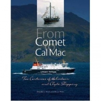From Comet to Cal Mac: 200 Yrs Hebridean & Clyde Shipping
