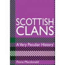 Very Peculiar History: Scottish Clans
