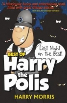 Last Night On The Beat - Harry The Polis