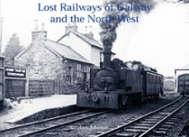Lost Railways of Galway & North West
