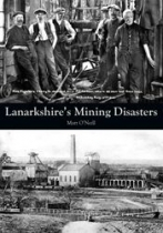 Lanarkshire's Mining Disasters