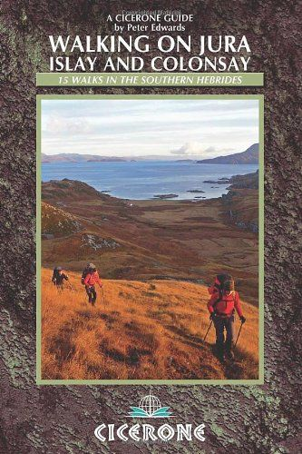 Walking on Jura, Islay and Colonsay New Edn