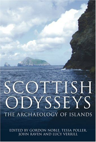 Scottish Odysseys: Archaeology of the Islands