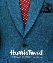 Harris Tweed - From Land to Street
