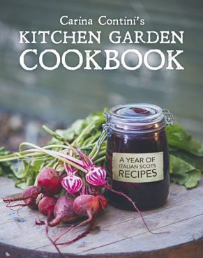Carina Contini's Kitchen Garden Cookbook
