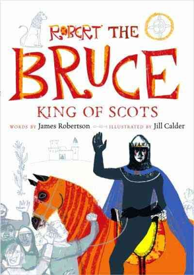 Robert the Bruce King of Scots Graphic Novel