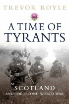 Time of Tyrants - Scotland & Second World War