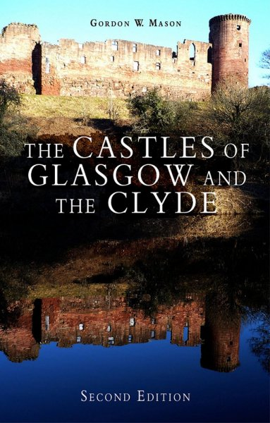 Castles of Glasgow & the Clyde
