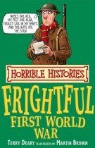 Horrible Histories Frightful First World War