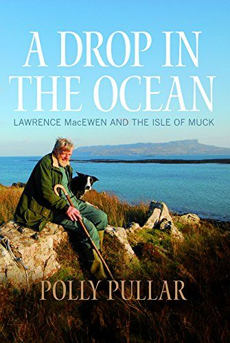 Drop In the Ocean - Story of Isle of Muck