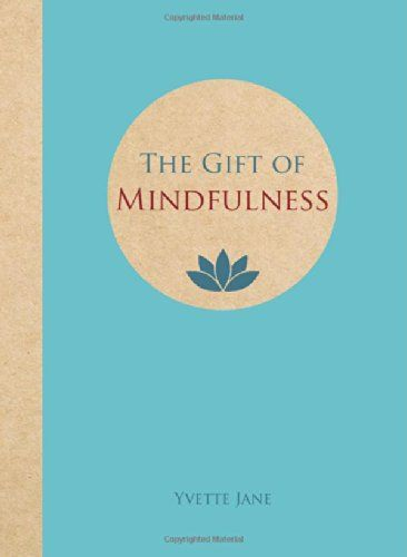 Gift of Mindfulness