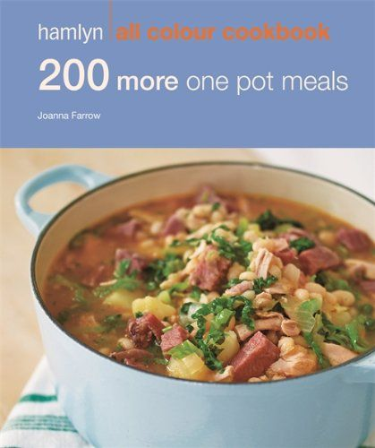 200 More One Pot Meals