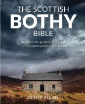 Scottish Bothy Bible, The