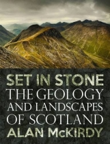 Set in Stone - Geology & Landscape of Scotland