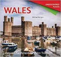 Wales - Undiscovered Places