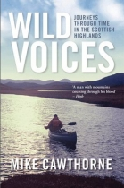 Wild Voices - Journey Through Time in Highlands
